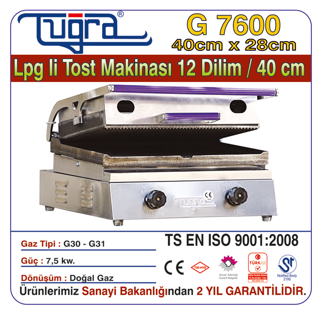 G 7600 - LPG'Lİ TOST MAKİNASI